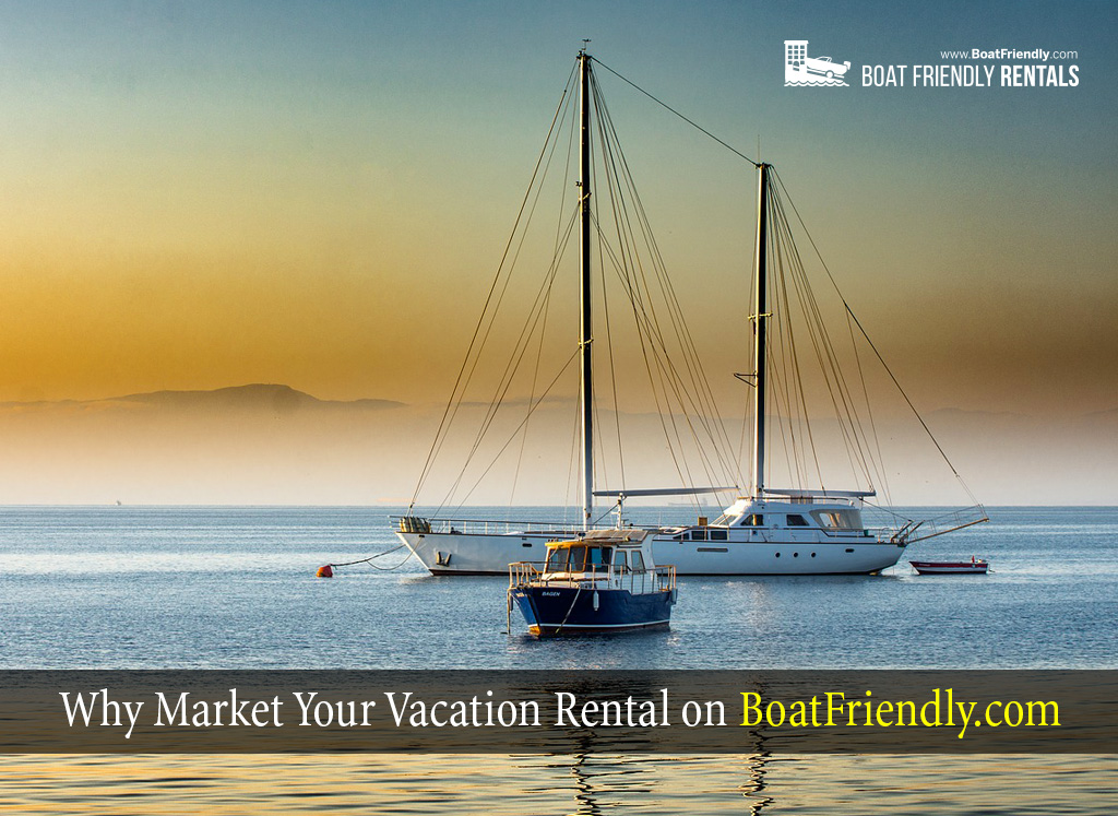 Market-Your-Vacation-Rental-BoatFriendly.com