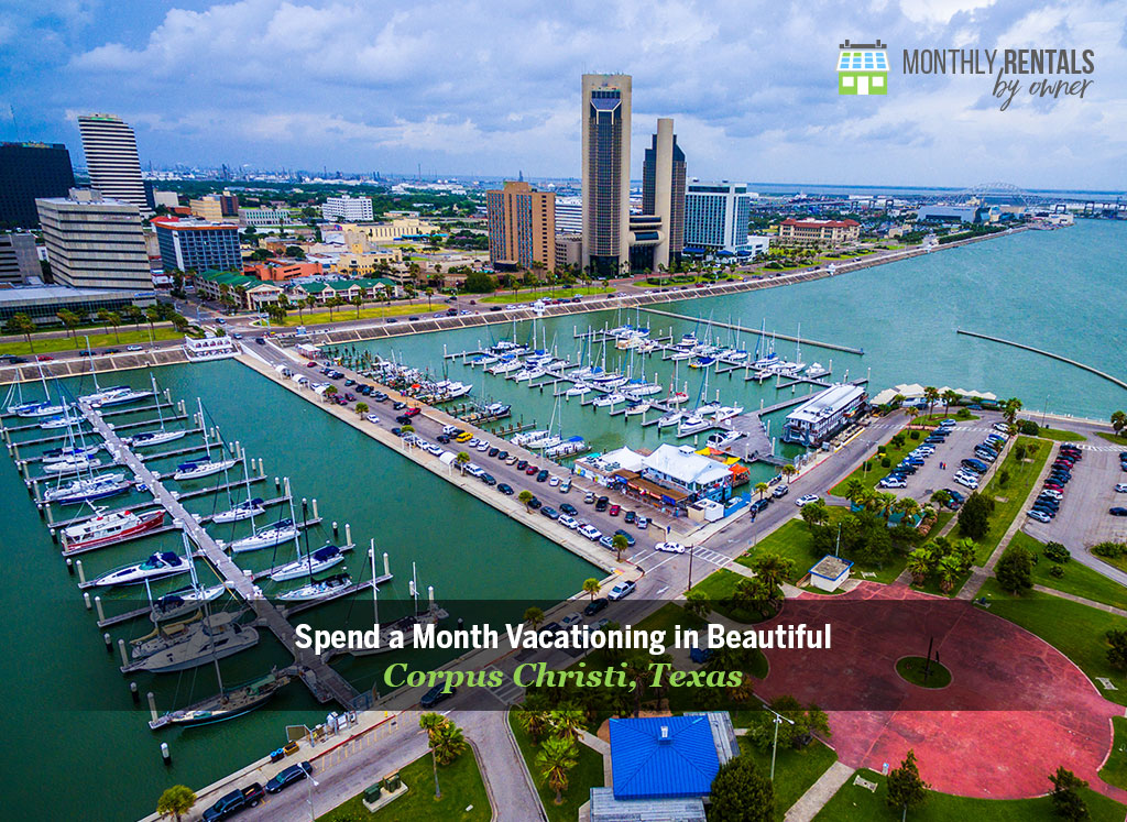 monthly vacation in corpus christi texas