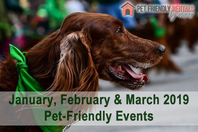 January, February & March 2019 Pet-Friendly Events Across the Country
