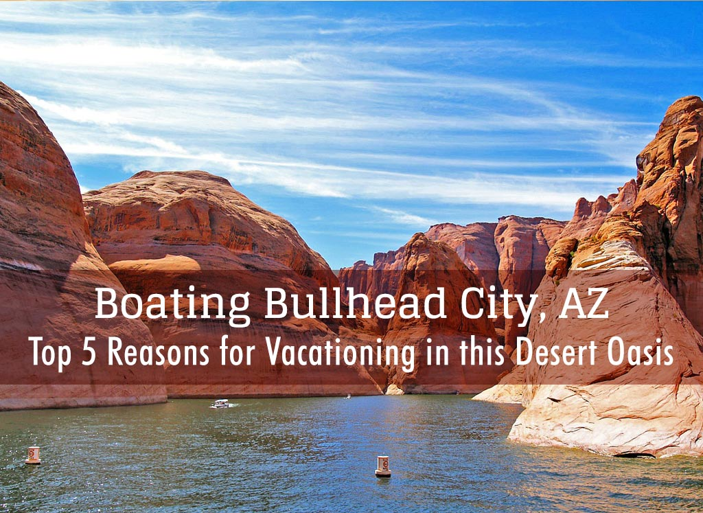 Boating in Bullhead Arizona