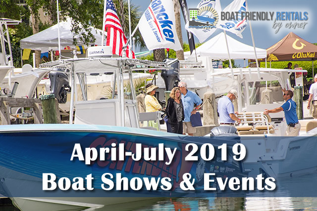 April, May, June & July Boat Shows & Events