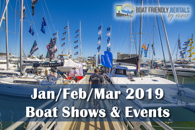 January, February & March 2019 Boat Shows & Events