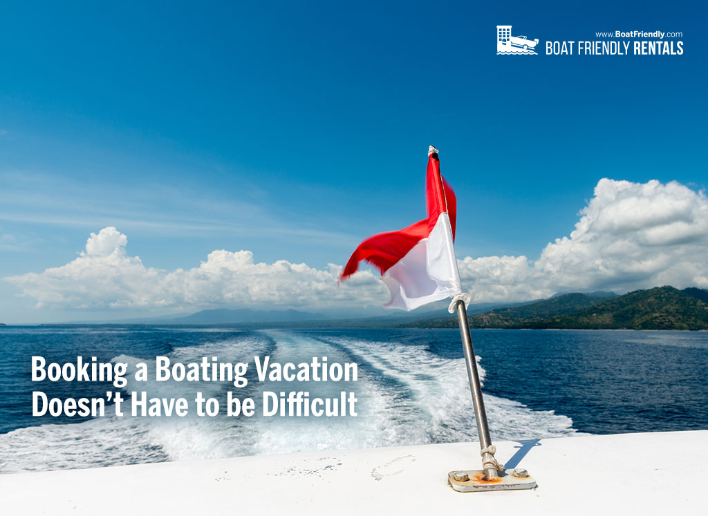 book a boating vacation today