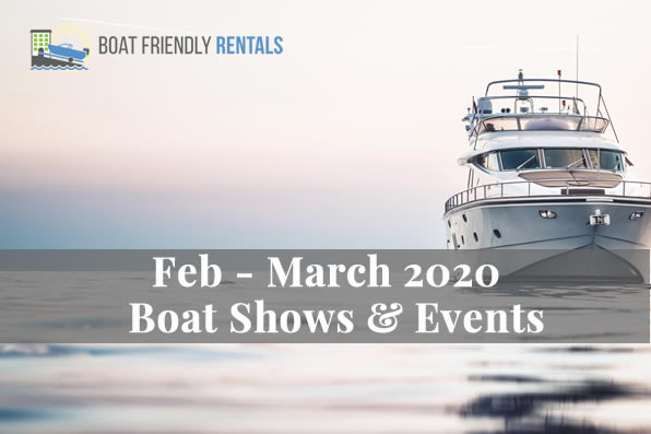 February & March 2020 Boat Shows & Events