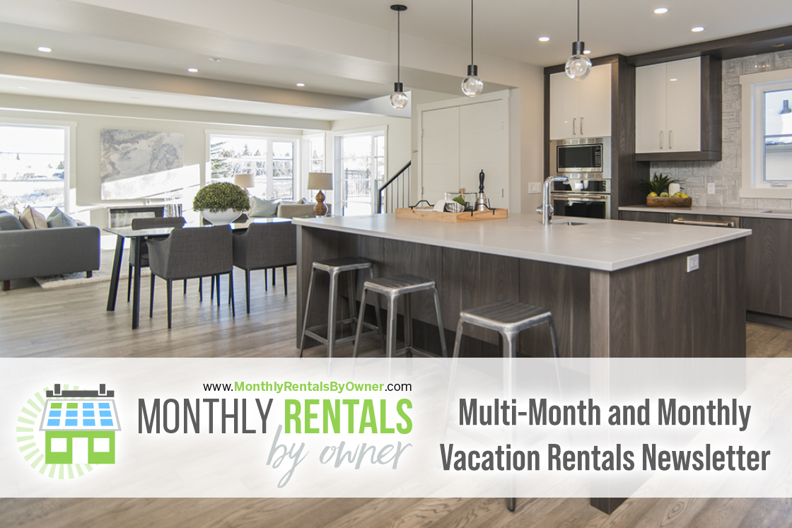 Multi-Month and Monthly Vacation Rentals Newsletter (August 2020 Just Listed)