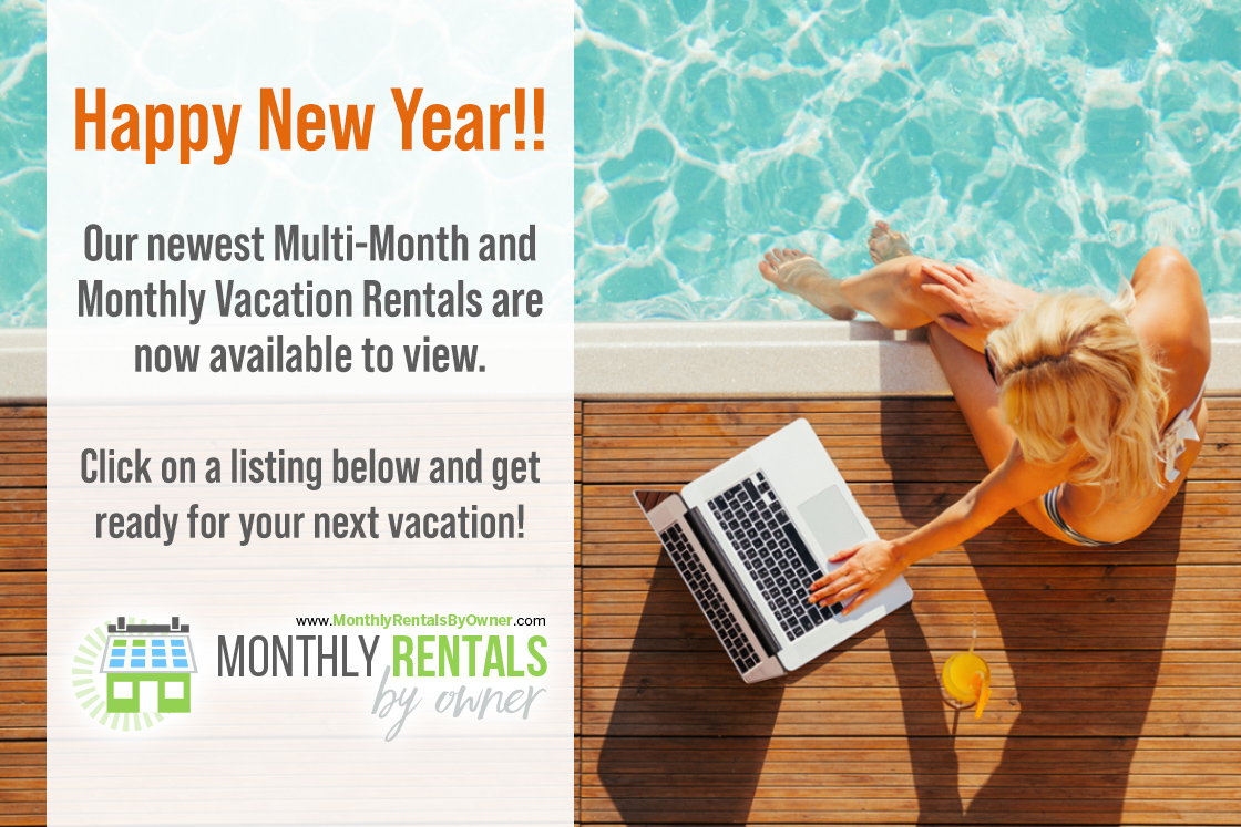 50-new-Multi-Month-and-monthly-Vacation-Rentals-in-our-New-Years-Monthly-Newsletter