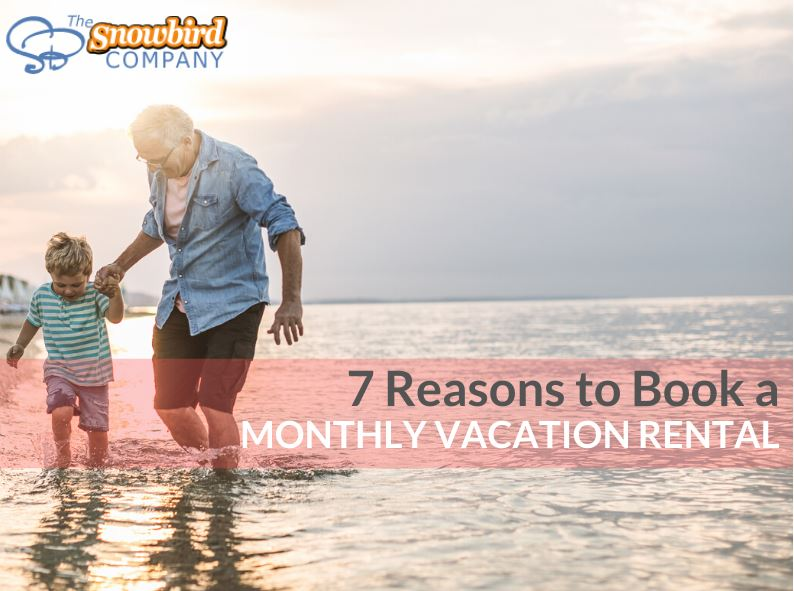 7 Reasons to Book a Monthly Vacation Rental for Your Winter Holidays